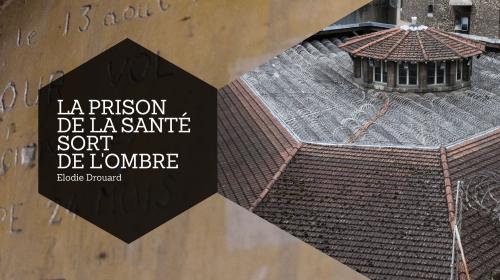 exclusif reportage au sein de la prison de la sante a paris