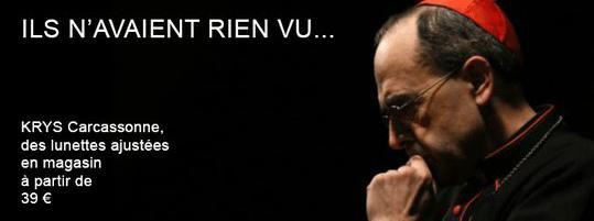cdd6202646 Krys Carcassonne a réalisé un montage mettant en scène le cardinal Barbarin  pour une campagne publicitaire