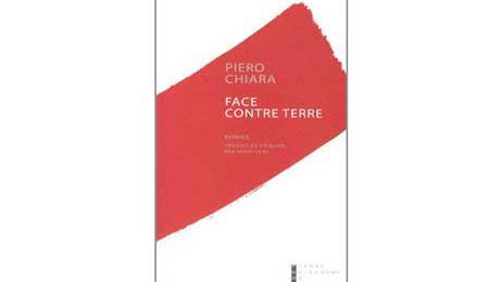 Face contre terre - Piero Chiara