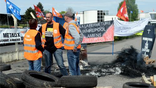Usine Whirlpool d'Amiens : le symbole de l'opposition économique Macron-Le Pen