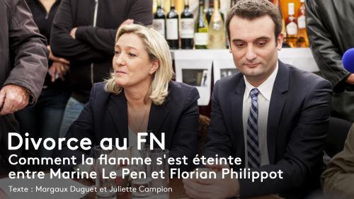 """RECIT FRANCEINFO. """"C'est un traître qui a organisé son départ"""" : les coulisses du divorce entre Marine Le Pen et Florian Philippot"""
