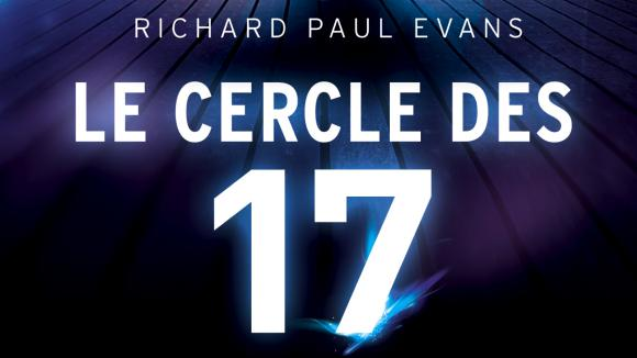 Le cercle des 17, Richard Paul Evans