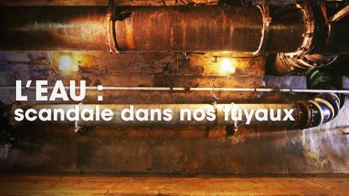 """REPLAY. """"Cash Investigation"""" : business juteux, corruption, gaspillage... Regardez l'enquête sur le marché de l'eau en France"""