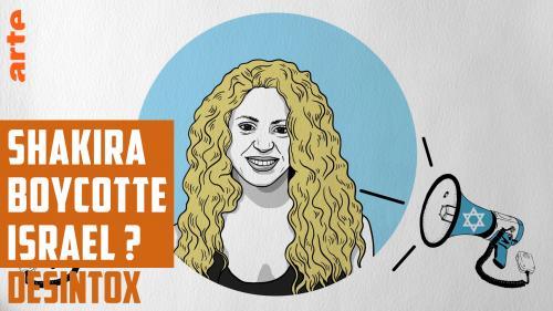 Désintox. Shakira boycotte Israël ?