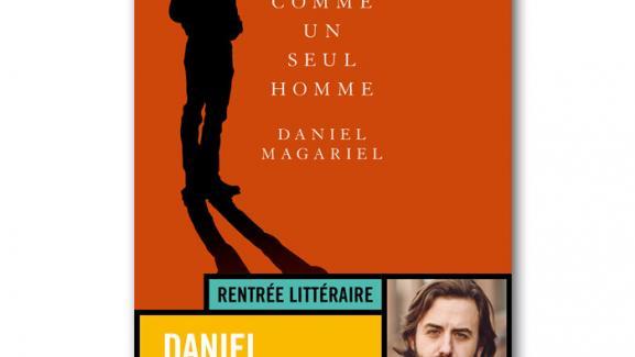 Comme Un Seul Homme 1e Roman De L Americain Daniel