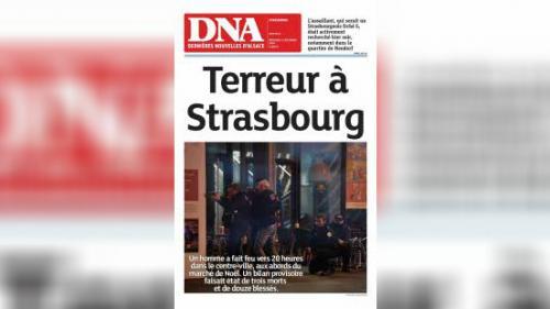"""Attentat à Strasbourg: les """"Dernières Nouvelles d'Alsace"""" n'ont pas pu être imprimées à cause des mesures de sécurité"""