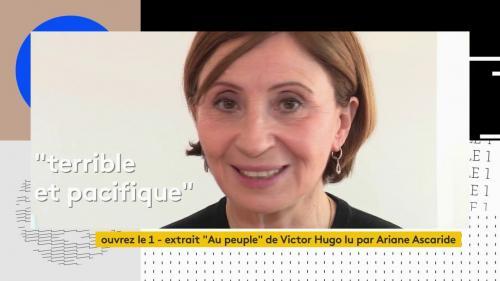 """VIDEO. Ariane Ascaride lit le poème """"Au peuple"""" de Victor Hugo pour le magazine """"Ouvrez le 1"""" sur Franceinfo (canal 27)"""