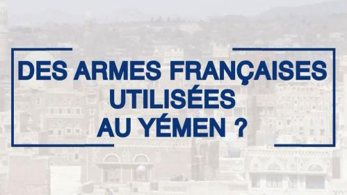 """""""Nous respectons nos engagements internationaux"""" : l'ombre de l'armement français au Yemen"""