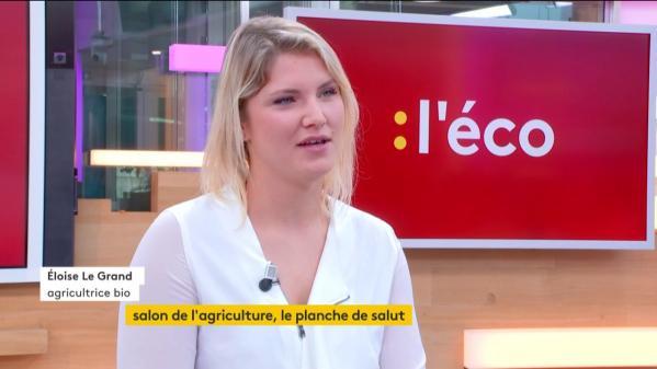 """VIDEO. Éloïse Le Grand : """"La vente directe et bio offre un meilleur rapport avec les consommateurs"""""""