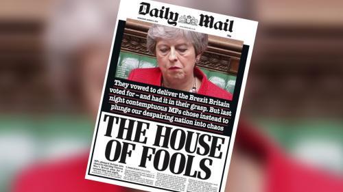 """EN IMAGES. """"Maison des idiots"""", """"hors de contrôle""""… Ce que dit la presse britannique après le nouveau rejet de l'accord sur le Brexit"""