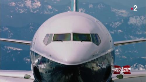 """REPLAY. Regardez le reportage de """"Complément d'enquête"""" sur la descente aux enfers de Boeing après le crash de deux 737 Max"""