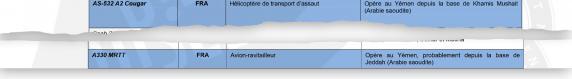 """L\'hélicoptère de transport d\'assaut AS-532 A2 Cougar \""""opère au Yémen depuis la base de Khamis Mushait (Arabie saoudite)\"""" et l\'avion-ravitailleur A330 MRTT FRA \""""opère au Yémen, probablement depuis la base de Jeddah (Arabie saoudite)\""""."""