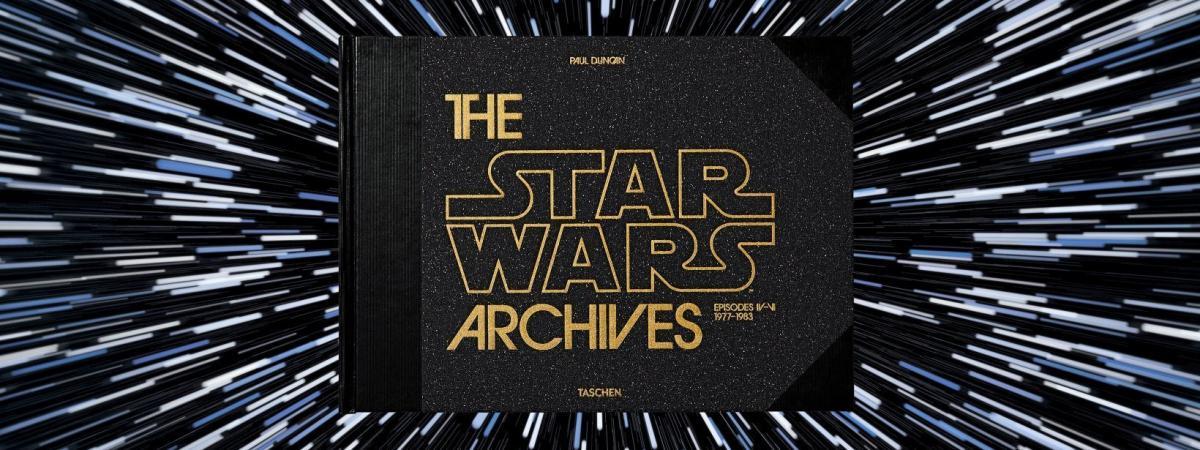 Les Archives Star Wars La Saga Historique Dans Un Livre