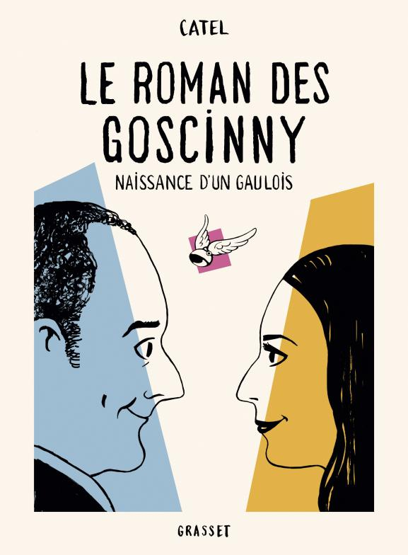 """Couverture de \""""Le roman des Goscinny, naissance d\'un Gaulois\"""", Catel"""