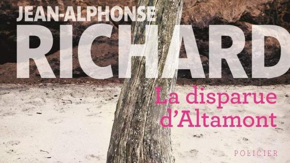 """Polars d'été. """"La Disparue d'Altamont"""", de Jean-Alphonse Richard"""
