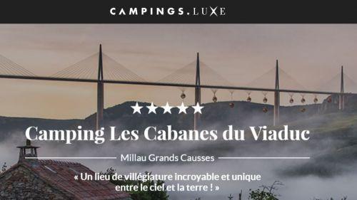 Des cabanes suspendues sous le viaduc de Millau : la fausse annonce polémique d'un site de campings de luxe