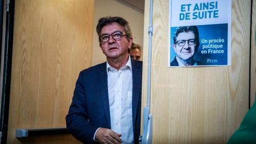 """""""La République, c'est bien moi"""" : Jean-Luc Mélenchon persiste et signe dans son nouveau livre"""