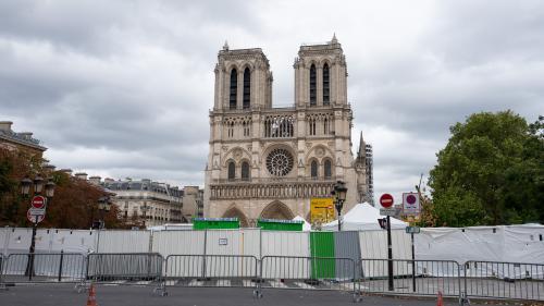 Notre-Dame de Paris : le bilan six mois après l'incendie