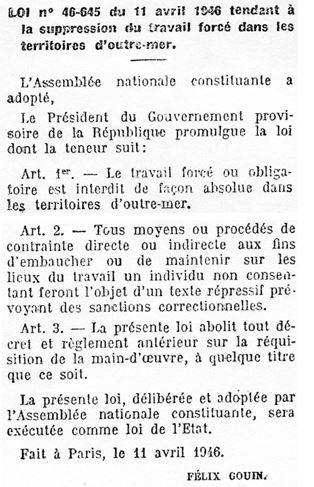 """Loi du 11 avril 1946 interdisant le \""""travail forcé\"""" dans les territoires d\'outre mer."""