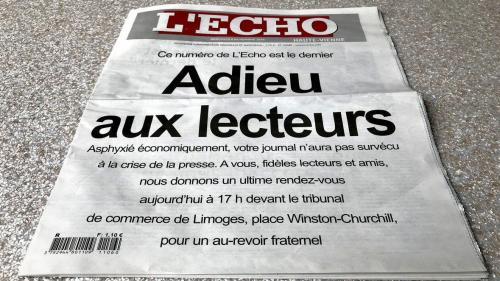 """""""Adieu aux lecteurs"""" : le quotidien régional """"L'Echo"""" met la clef sous la porte"""