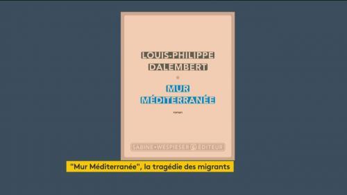 """Louis-Philippe d'Alembert donne un visage et une histoire aux migrants dans """"Mur Méditerranée"""""""