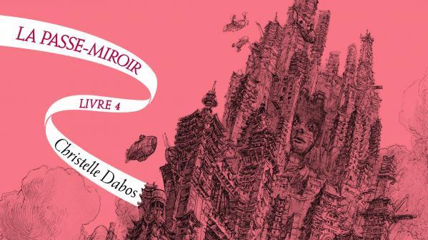 """Les enfants des livres. """"La Passe-miroir"""", le grand final de la saga en quatre tomes est enfin là !"""