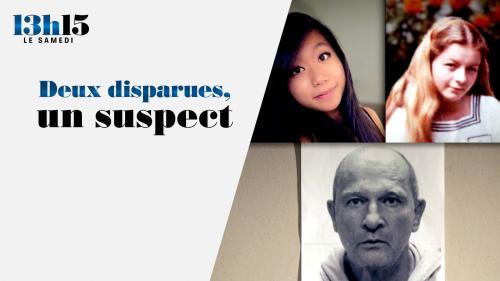 13h15 le samedi. Deux disparues, un suspect