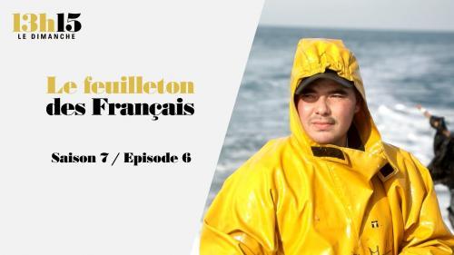 """""""13h15 le dimanche"""". Le feuilleton des Français > Saison 7 / Episode 6"""