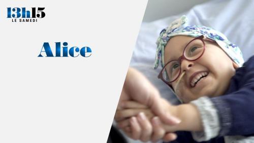 """""""13h15 le samedi"""". Le combat de la petite Alice et de ses parents face au cancer"""
