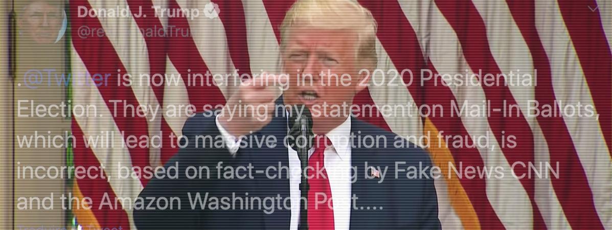Pour la première fois, Twitter a mis en doute la véracité d\'une affirmation de Donald Trump, le 26 mai 2020.