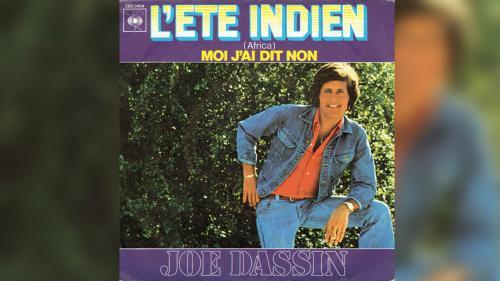 """Ces chansons qui font l'été. """"L'Été Indien"""" de Joe Dassin face au chômage de masse"""