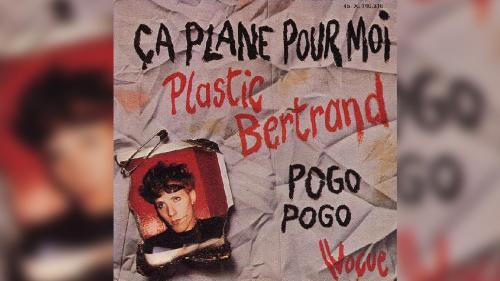 """Ces chansons qui font l'été. """"Ça plane pour moi"""" de Plastic Bertrand ou le punk heureux"""