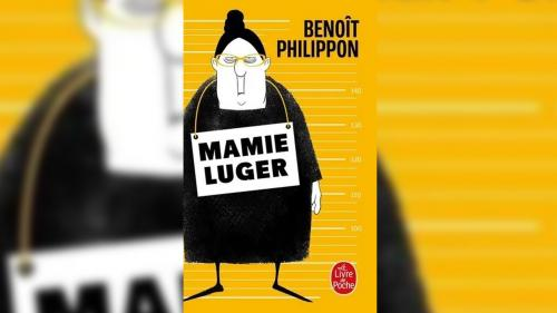 """Polars d'été. """"Mamie Luger"""" de Benoît Philippon"""