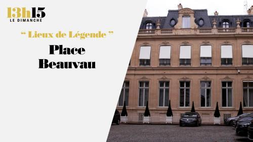 """""""13h15 le dimanche"""". Place Beauvau"""
