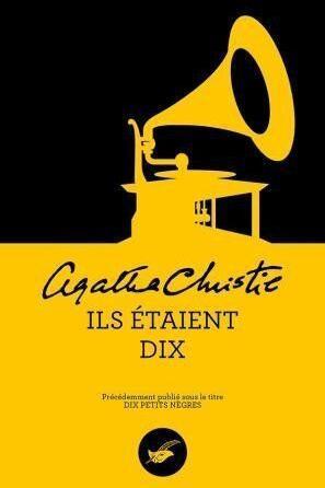 """La première de couverture de \""""Ils étaient dix\"""" d\'Agatha Christie, anciennement \""""Les Dix petits nègres\""""."""