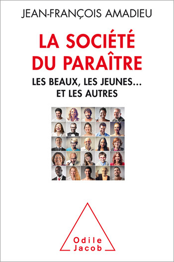 """After the success of & nbsp; """"Weight of appearances """", Jean-François Amadieu explores a new aspect of this imperialism of appearance in our societies."""