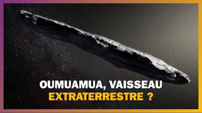 Les idées claires. Oumuamua est-il un vaisseau extraterrestre ? - Franceinfo