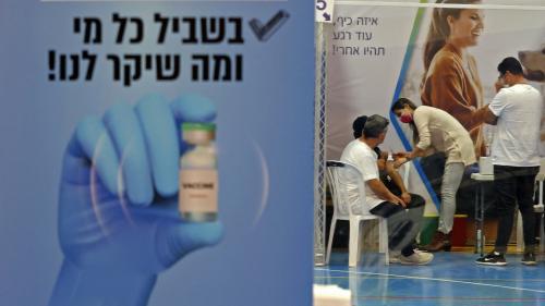 Covid-19 : ce que nous apprend la campagne de vaccination massive en Israël sur l'efficacité du vaccin