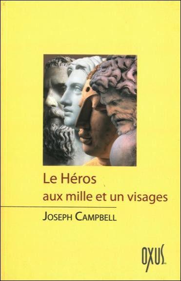 """""""Le Héros ax mille et un visages"""" de Jospeh Campbell : première de couverture. (Editions Oxus)"""