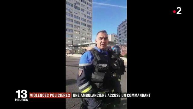 Violences policières : une ambulancière accuse un commandant