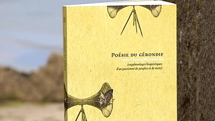 """""""Poésie du gérondif""""  (DR)"""