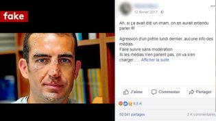 Capture d'écran d'un compte facebook qui relaie l'agression du Père Grégoire qui aurait eu lieu pour des motifs religieux en février 2018. (CAPTURE ECRAN / FACEBOOK)