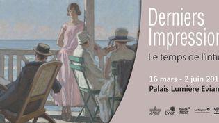 Exposition Derniers impressionnistes - Le temps de l'intimité au Palais Lumière d'Evian (Palais Lumière Evian)