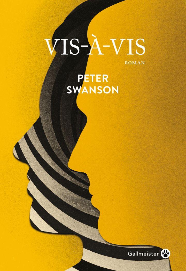 """Couverture du roman """"Vis-à-vis"""", de Peter Swanson (Février 2020) (Gallmeister)"""