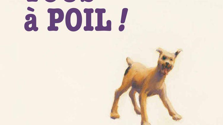 """La couverture de """"Tous à Poil"""" (éd. duRouergue), livre pour enfants abordant la question de la nudité, au centre d'une polémique lancée par Jean-François Copé. (ROUERGUE / FRANCETV INFO)"""
