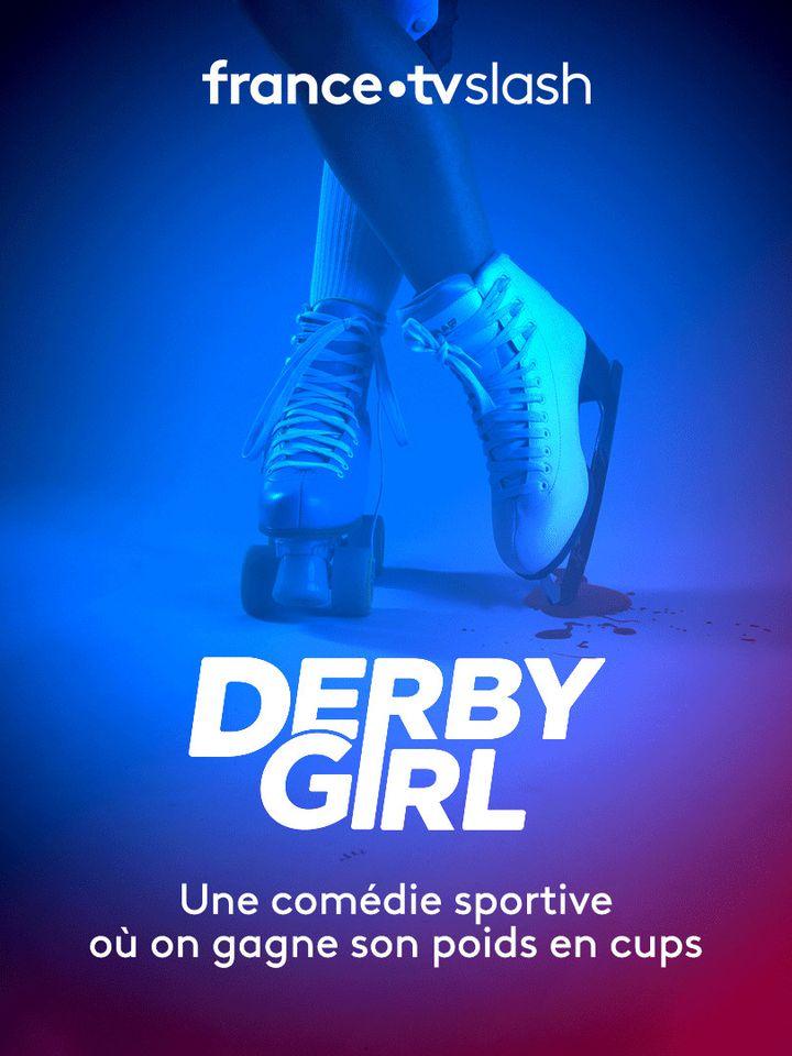 """L'affiche de la série """"Derby Girl"""" deNikola Lange et Charlotte Vecchiet. (FRANCE.TV SLASH)"""