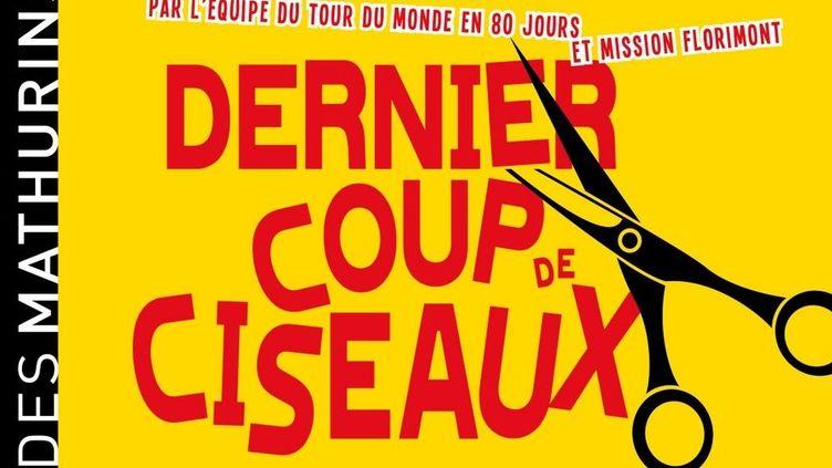 L'affiche de Dernier coup de ciseaux  (Théâtre des Mathurins)