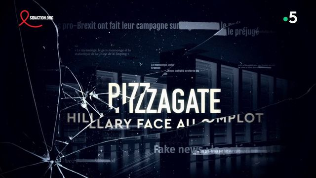 """""""Pizzagate : Hillary Clinton face au complot"""" : regardez """"La Fabrique du mensonge"""", le documentaire sur les fake news"""