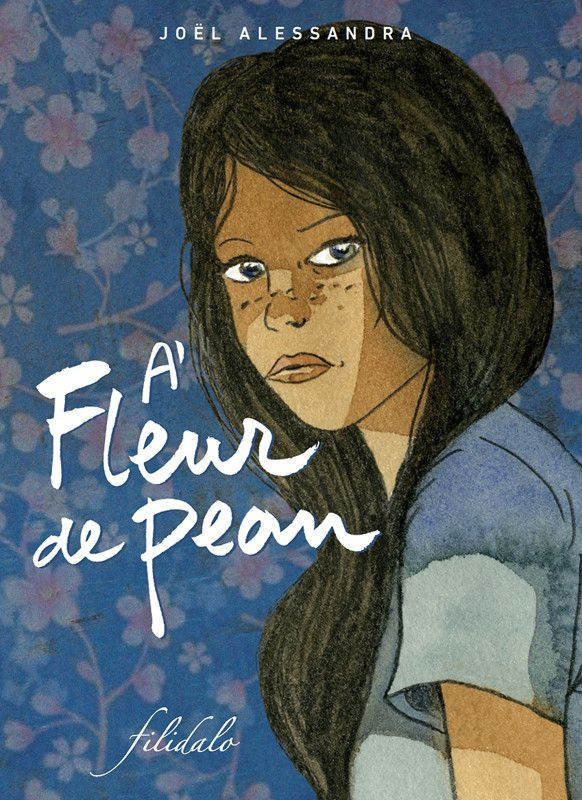"""""""A Fleur de peaux"""" aux éditionsFilidalo (Éditions Filidalo)"""