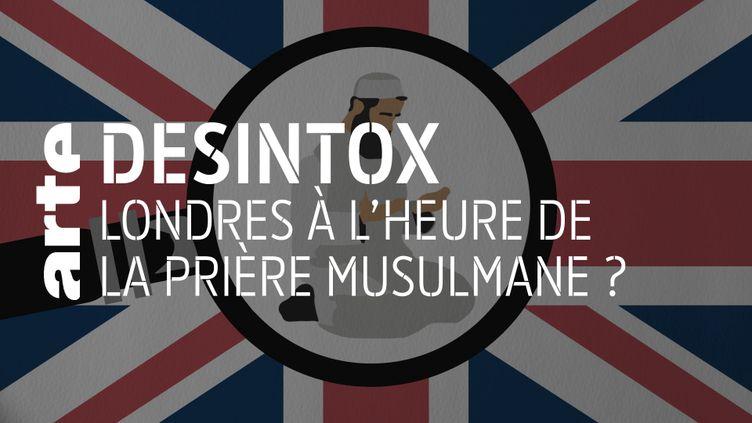 Non, Londres ne s'est pas soumise à la prière musulmane (ARTE/LIBÉRATION/2P2L)